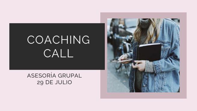 Coaching call 29 de Julio